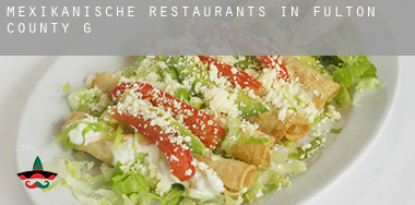 Mexikanische Restaurants in  Fulton County