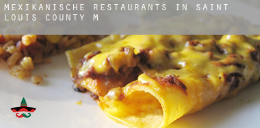 Mexikanische Restaurants in  Saint Louis County