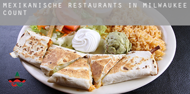 Mexikanische Restaurants in  Milwaukee County