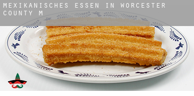 Mexikanisches Essen in  Worcester County