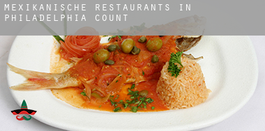 Mexikanische Restaurants in  Philadelphia County